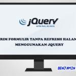Kirim Formulir Tanpa Refresh Halaman Menggunakan jQuery